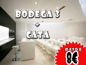 Bodega 3 + Cata