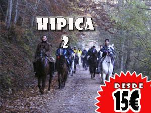 Hipica 2, Desde 15€